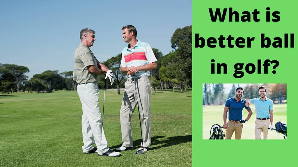 What is better ball in golf