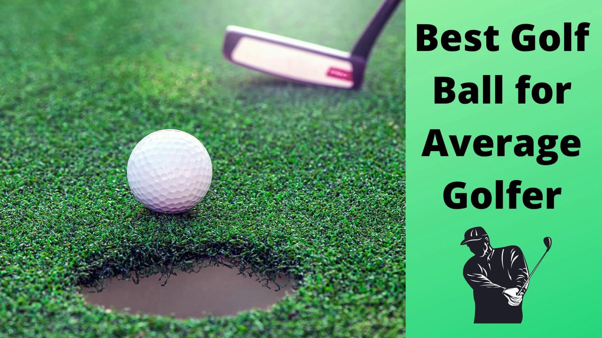 best golf ball for average golfer