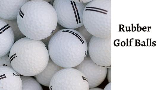 Rubber golf balls