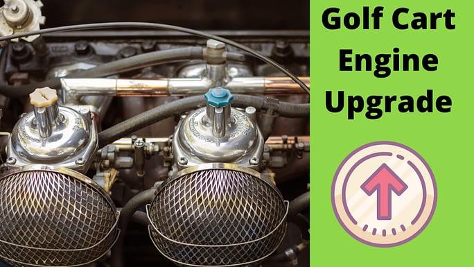 golf cart engine upgrade