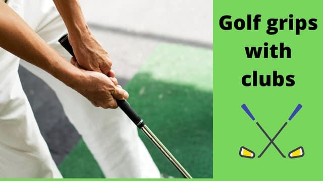 golf grips with clubs