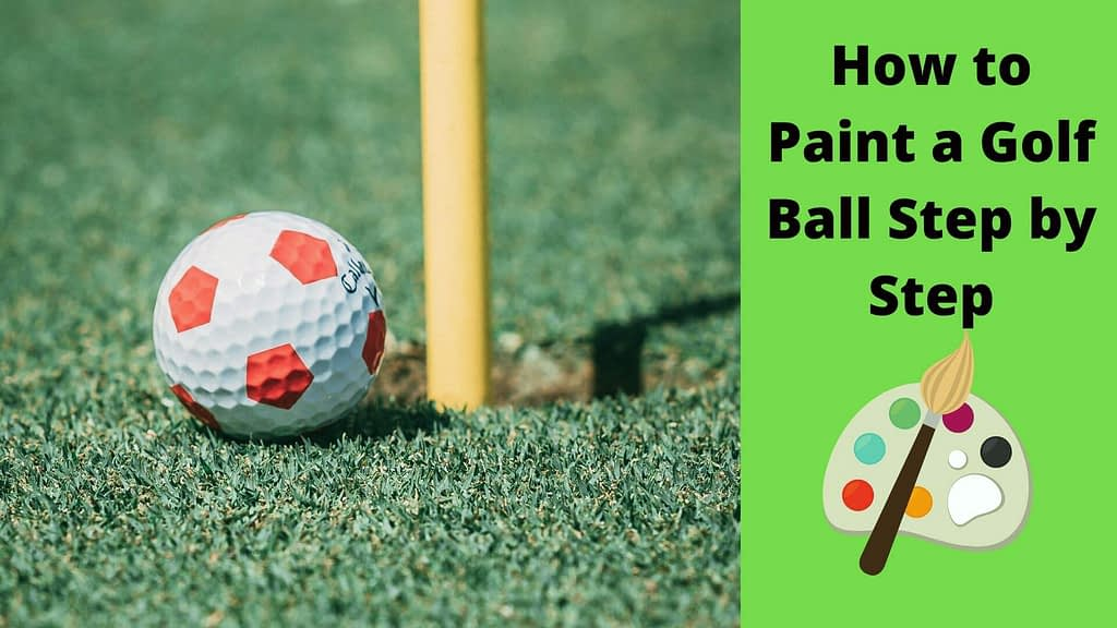 How to paint a golf ball