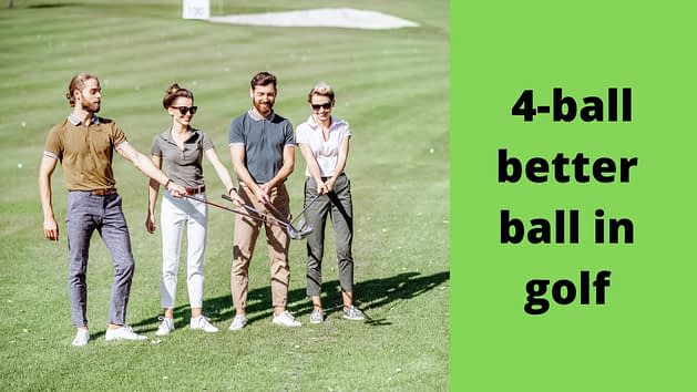 What is a 4-ball better ball in golf