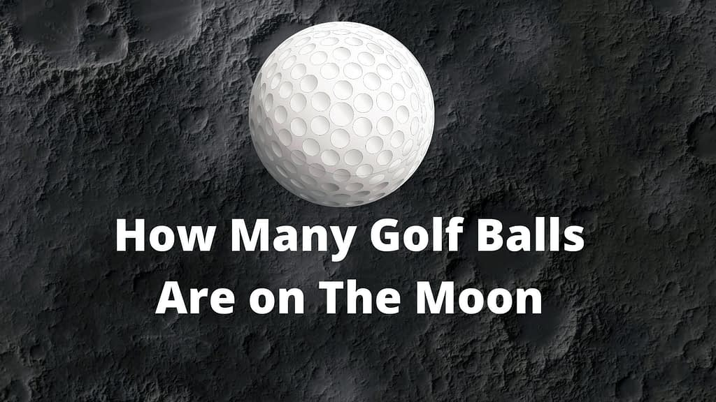 how many golf balls are on the moon
