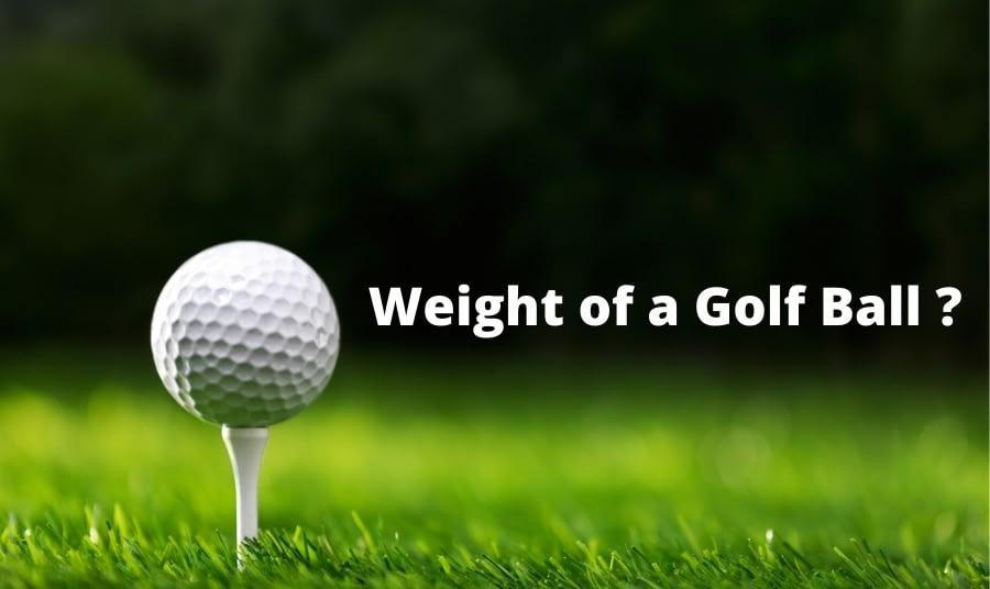 Weight of a Golf Ball